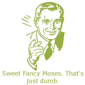 sweet fancy moses